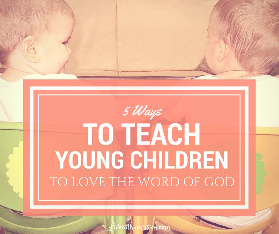 Teach Children to Love the Bible