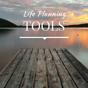 Life Planning Tools