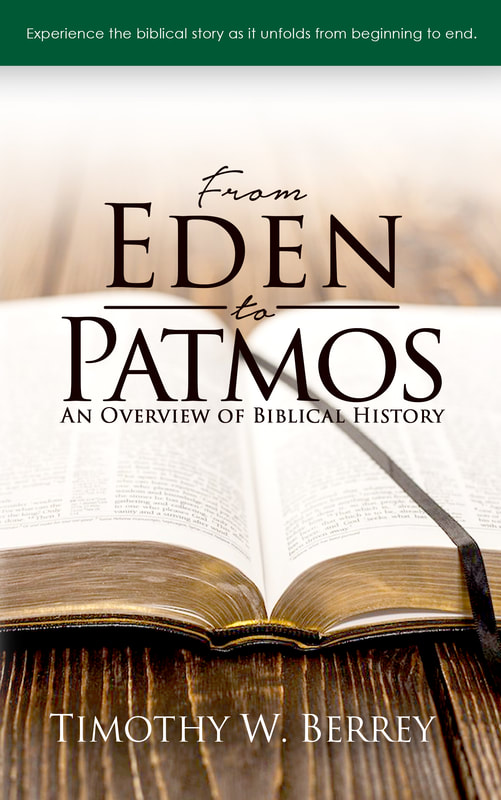 From Eden to Patmos by Timothy W. Berrey